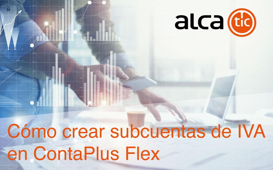 Como crear subcuentas de IVA en ContaPlus Flex