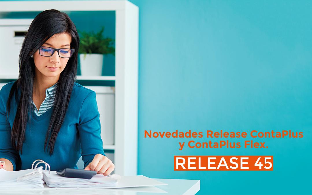 Novedades ContaPlus y ContaPlus Flex. Release 45