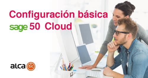Configuración básica de Sage 50 Cloud
