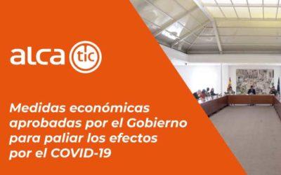 Plan de medidas económicas aprobadas por el Gobierno para paliar los efectos por el COVID-19