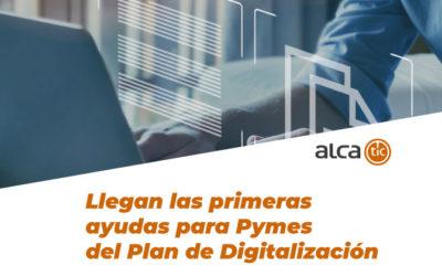 Llegan las primeras ayudas para Pymes del Plan de Digitalización